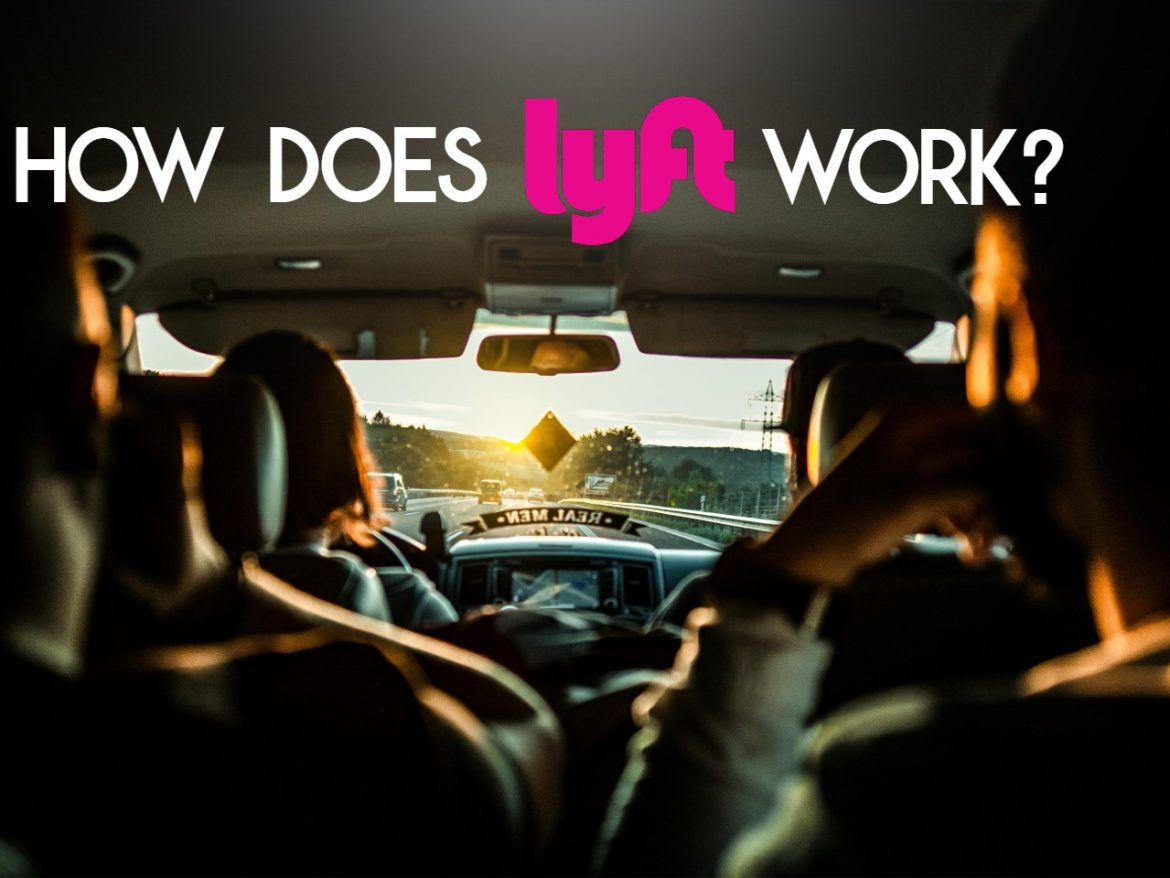 how does lyft work