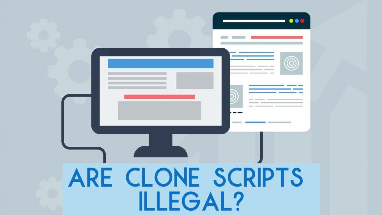 are clone scripts illegal