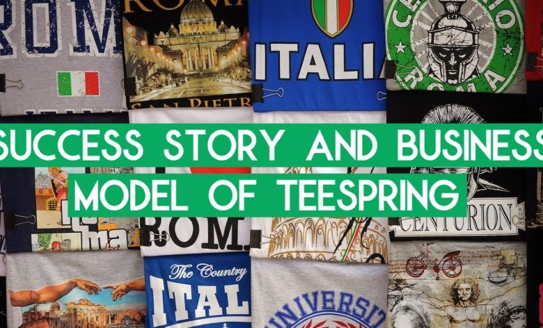 teespring business model