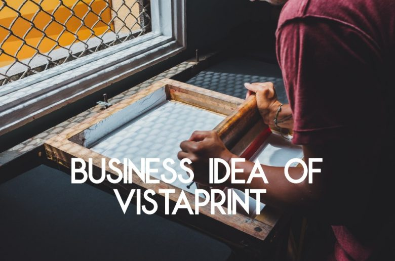 business idea of vistaprint