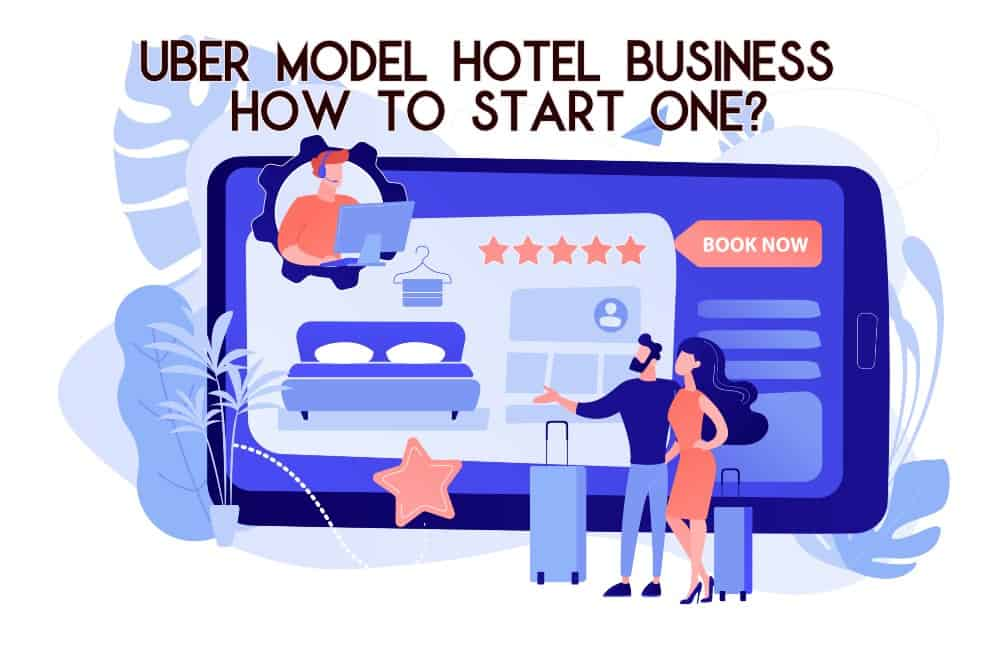 uber model hotel business