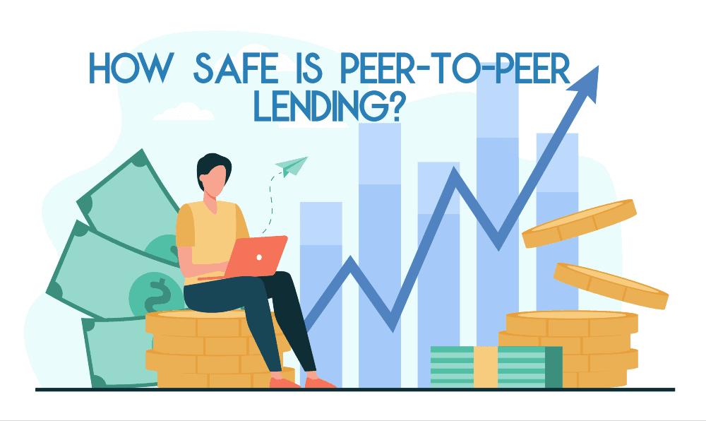 peer-to-peer lending safe